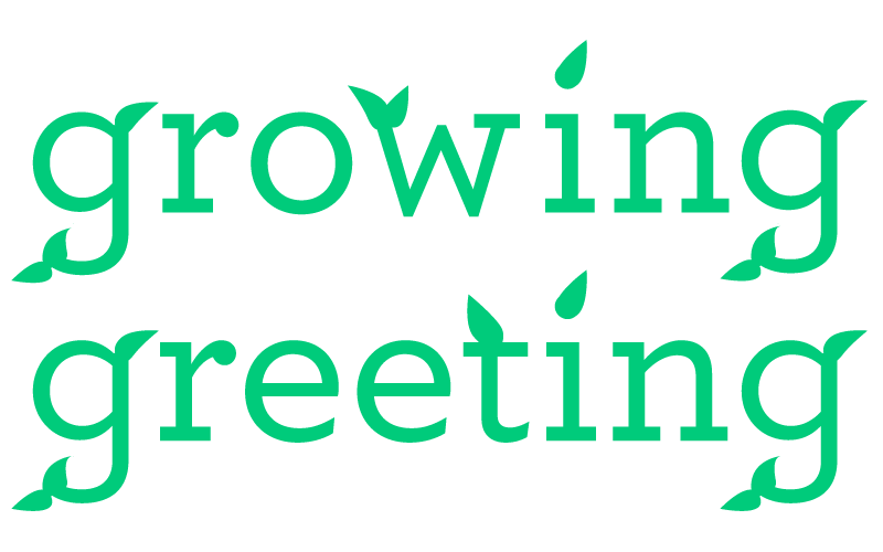 Growing Greeting-